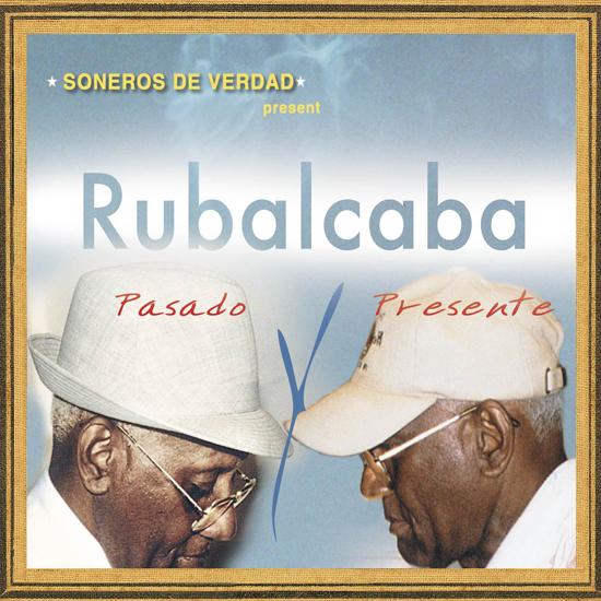 Rubalcba Presente y Pasado